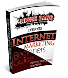 img - for Beginners Guide to Internet Marketing and Wordpress book / textbook / text book