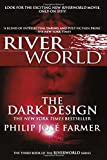 Philip Jose Farmer The Dark Design (Riverworld Saga)