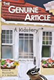 img - for The Genuine Article: A Kidstery (Corpenny Village) (Volume 1) by J.C.S. McDonald (2015-07-30) book / textbook / text book