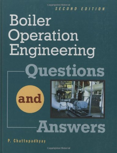 Boiler Operations Questions and Answers, 2nd Edition - McGraw-Hill Professional - 0071356754 - ISBN:0071356754