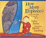 img - for How Many Elephants?: A Lift-the-Flap Counting Book Hardcover April 12, 2004 book / textbook / text book