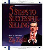 Zig Ziglar 5 Steps to Successful Selling