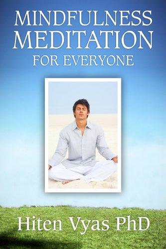 Hiten Vyas - Mindfulness Meditation For Everyone (Meditation series for everyone) (English Edition)