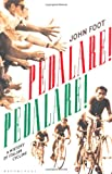 img - for Pedalare! Pedalare! A History of Italian Cycling book / textbook / text book