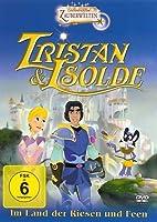 Tristan und Isolde - Im Land der Riesen und Feen