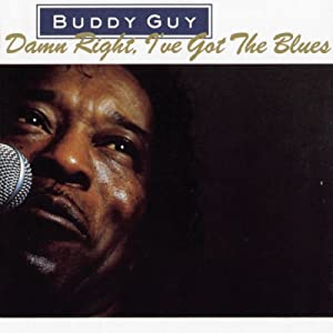 "Cover of ""Damn Right I Got the Blues"""