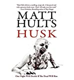 img - for [ [ [ Husk [ HUSK ] By Hults, Matt ( Author )Mar-08-2011 Paperback book / textbook / text book