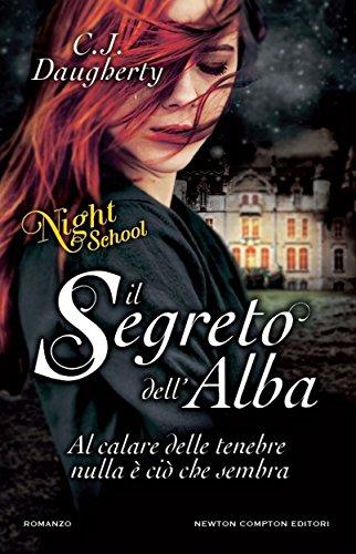 Il segreto dell'alba. Night School