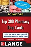 img - for 2014-2015 Top 300 Pharmacy Drug Cards 2nd (second) by Kolesar, Jill M., Vermeulen, Lee (2013) Paperback book / textbook / text book