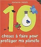 """Afficher """"10 choses à faire pour protéger ma planète"""""""