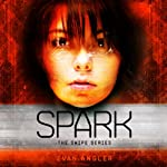 Spark: Swipe, Book 4 (       UNABRIDGED) by Evan Angler Narrated by Barrie Buckner