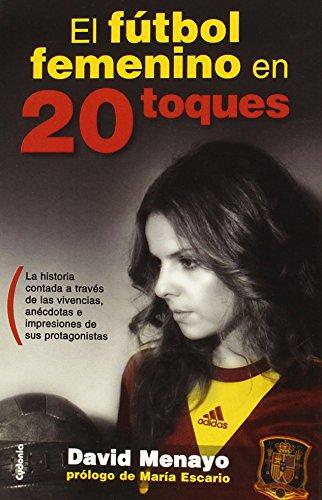 Futbol Femenino En 20 Toques, El (Deportes)