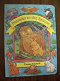img - for Bunnies to the Rescue (Little Bunnies) book / textbook / text book