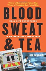 Blood, Sweat, and Tea
