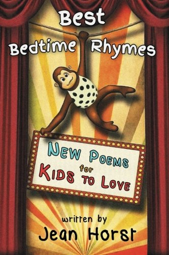 Best Bedtime Rhymes: New Poems for Kids To Love