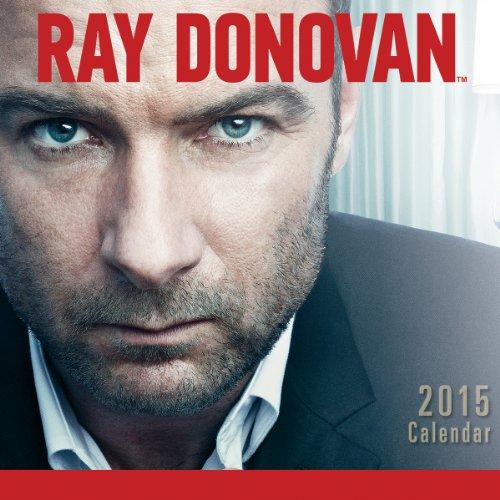 Ray Donovan(Tm) 2015 Wall Calendar