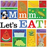 Mmm… Let's Eat!