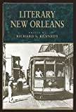 Literary New Orleans: Essays and Meditations (Southern Literary Studies)