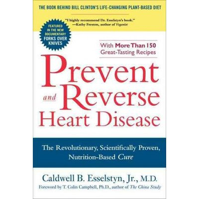Prevent and Reverse Heart Disease - 1