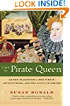 The Pirate Queen: Queen Elizabeth I,...