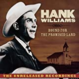 echange, troc Hank Williams - Bound for the Promised Land: T