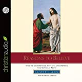 img - for Reasons to Believe: How to Understand, Defend, and Explain the Catholic Faith book / textbook / text book