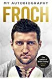 Froch: My Autobiography