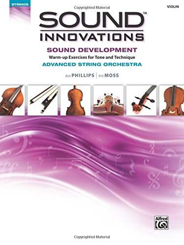 Si So Sound Development Advanced Violin (Sound Innovations: Strings)