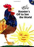 Rooster's Off to See the World (World of Eric Carle) (0689826842) by Carle, Eric
