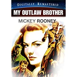 My Outlaw Brother - Digitally Remastered (Amazon.com Exclusive)