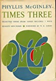 Times Three Selected Verse from Three Decades with 70 new poems
