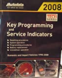 img - for Autodata: Key Programming and Service Indicators 2008 for Domestic & Import Vehicles 1998-2008 book / textbook / text book
