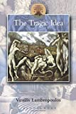 img - for The Tragic Idea (Classical Inter/Faces) book / textbook / text book