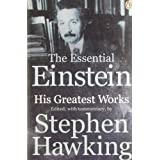 The Essential Einstein: His Greatest Worksby Albert Einstein