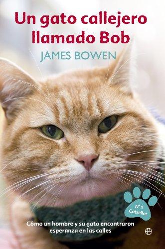 Un gato callejero Llamado Bob (Autoayuda)