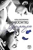 Sehnsüchtig - Gegangen: (K)ein Liebesroman