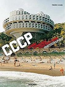 Frederic Chaubin: Cosmic Communist Constructions Photographed par Chaubin