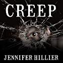 Creep Audiobook by Jennifer Hillier Narrated by Talmadge Ragan