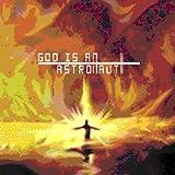 god Is An Astronaut by God Is An Astronaut (2011-12-06)