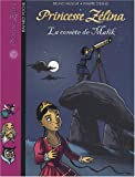 Princesse Zlina, Tome 19 : La comte de Malik