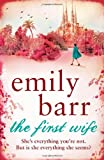 The First Wife Emily Barr