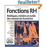Fonctions RH + eText: Politiques, métiers et outils des ressources humaines
