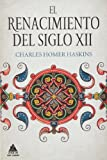 img - for El renacimiento del siglo XII book / textbook / text book