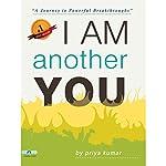 I Am Another You | Priya Kumar