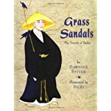 Grass Sandals : The Travels of Basho ~ Dawnine Spivak