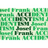 Accidentism: Josef Frank