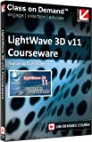Class on Demand: LightWave 3D v11 Courseware Online Streaming Educational Tutorial by Dan Ablan