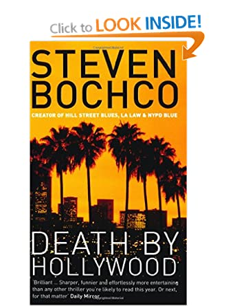 Death by Hollywood - Steven Bochco