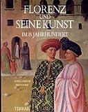 img - for Florenz und seine Kunst im 15. Jahrhundert book / textbook / text book