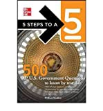 500 AP U.S. Government and Politics Questions to Know by Test Day (5 Steps to a 5: AP U.S. Government & Politics) (Paperback) - Common